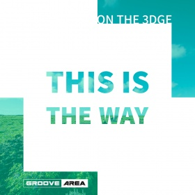 ON THE 3DGE - THIS IS THE WAY